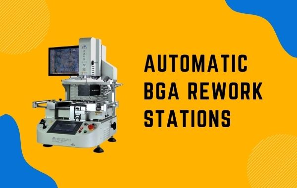 automatic BGA rework station