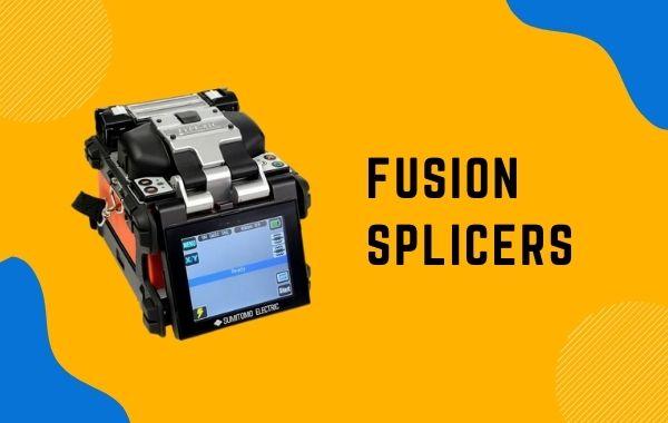 fusion splicers