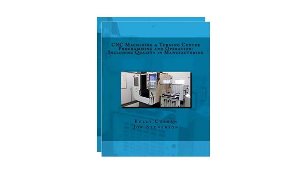 CNC Machining And Turning Center Programming And Operation