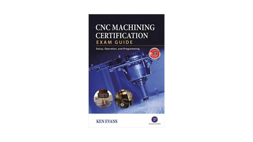 CNC Machining Certification Exam Guide