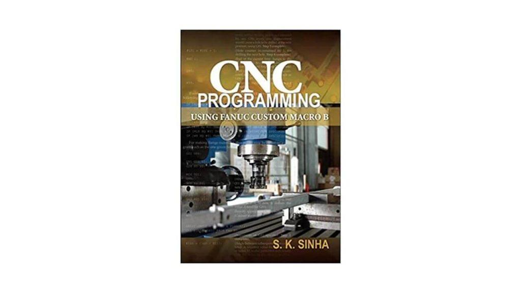 CNC Programming Using Fanuc Custom Macro B 1st Edition